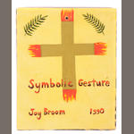 Joy Broom (American) Symbolic Gesture, 1990 10 x 8in