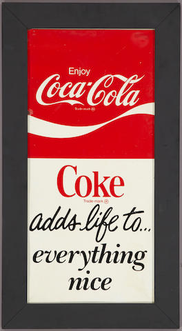 A Coca-Cola adds life to everything nice sign, c.1960s,