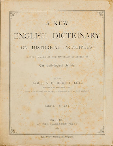 OXFORD ENGLISH DICTIONARY. MURRAY, JAMES A.H. 1837-1915, et al. A New English Dictionary on Historical Principles. Oxford: Clarendon Press, 1884-1933.<BR />