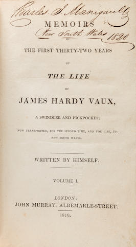 VAUX, JAMES HARDY. b.1782? Memoirs of the First Thirty-Two Years of the Life of James Hardy Vaux, a Swindler and Pickpocket; now Transported, for the Second Time, to New South Wales. London: John Murray, 1819.<BR />