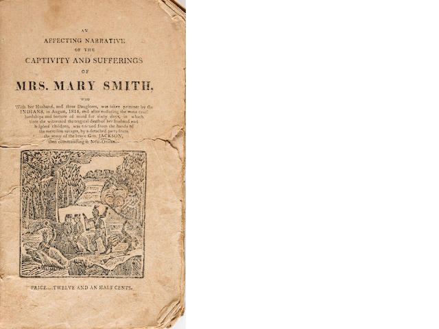[SMITH, MARY.] An Affecting Narrative of the Captivity. circa 1818.