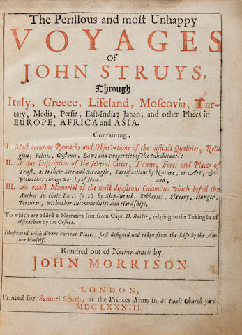STRUYS, JAN JANSZOOM. D.1694. The Perillous and Most Unhappy Voyages ... through Italy, Greece, Lifeland, Moscovia, Tartary, Media, Persia, East-India, Japan and Other Places in Europe, Africa, and Asia.... London: Samuel Smith, 1683.