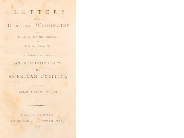 WASHINGTON, GEORGE.  1. Epistles Domestic, Confidential, and Official, from General Washington. London: Re-printed for F. and C. Rivington, 1796.