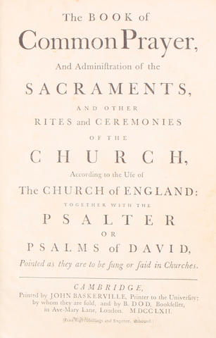 BASKERVILLE, JOHN, printer. The Book of Common Prayer ... Together with the Psalter of Psalms or David. Cambridge: John Baskerville, 1762.