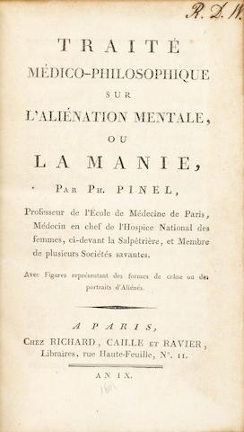 PINEL, PHILIPPE. 1745-1826. Traité médico-philosophique sur l'aliénation mentale, ou la manie. Paris: Richard, Caille et Ravier, An IX [1801].
