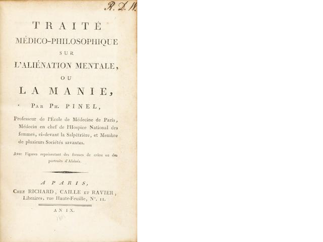 PINEL, PHILIPPE. 1745-1826. Traité médico-philosophique sur l'aliénation mentale, ou la manie. Paris: Richard, Caille et Ravier, An IX [1801].<BR />