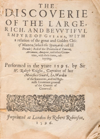 RALEIGH, SIR WALTER. 1552-1618. The Discoverie of the Large, Rich and Bewtiful Empyre of Guiana, with a relation of the great and Golden Citie of Manoa (which the Spanyards call El Dorado) And of the Provinces of Emeria, Arromaia, Amapaia, and other Countries, with their rivers, adjoyning. London: Robert Robinson, 1596.