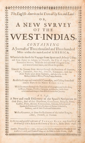 GAGE, THOMAS. c.1596-1656. The English-American his Travail by Sea and Land: or, A New Survey of the West-India's, containing a journall of three thousand and three hundred miles within the main Land of America. London: R. Cotes, sold by Humphrey Blunden and Thomas Williams, 1648.