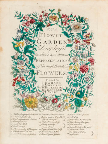 FURBER, ROBERT, [AND RICHARD BRADLEY]. The Flower-Garden Display'd in above four hundred curious representations of the most beautiful flowers regularly dispos'd in the respective months of their blossom. London: for J. Hazard, R. Montagu, W. Bickerton [and others], 1732.
