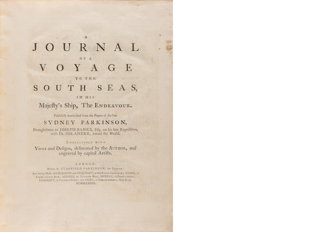 COOK'S FIRST VOYAGE. PARKINSON, SYDNEY. 1745-1771. A Journal of a Voyage to the South Seas, in his Majesty's Ship, The Endeavour. London: printed for Stanfield Parkinson, sold by Messrs. Richardson & Urquhart [and others], 1773.