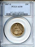 1867-S 25C AU50 PCGS