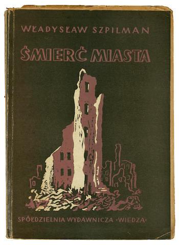 SZPILMAN, WLADYSLAW. 1911-2000. Smierc Miasta. [Death of a City.] Warsaw: Spoldzielnia Wydawnicza, 1946.