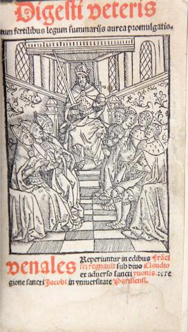 JUSTINIAN I, EMPEROR. Digesti veteris cum fertilibus legume summaries aurea promulgatio. Paris: Francois Regnault, 1518. 8vo. Later vellum.