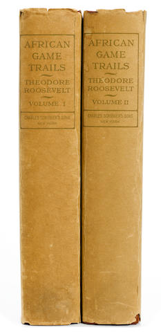 ROOSEVELT, THEODORE. 1858-1919. African Game Trails. An Account of the African Wanderings of an American Hunter-Naturalist. New York: Charles Scribner's Sons, 1910.
