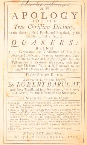 EARLY AMERICAN IMPRINTS. BARCLAY, ROBERT. An Apology for the True Christian Divinity. Newport: James Franklin, 1729.