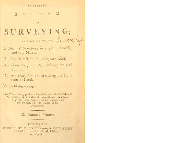 AMERICA-SURVEYING. MOORE, SAMUEL. An Accurate System of Surveying. Litchfield: T. Collier, 1796.