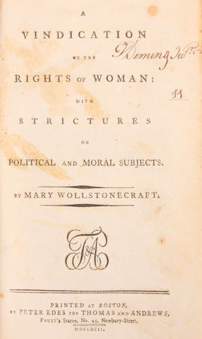 WOLLSTONECRAFT, MARY.  A Vindication of the Rights of Woman.  Boston: Peter Edes for Thomas and Andrews, 1792.