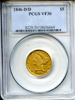 1846-D/D $5 VF30 PCGS