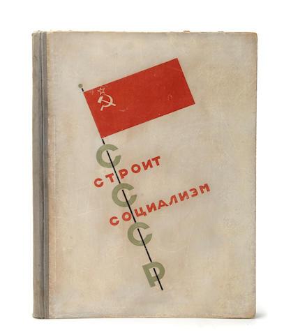 LISSITSKY, EL (LAZAR LISSITSKII), designer. FEDOROV, I.V. editor. SSSR stroit  sotsializm. [USSR Builds the Socialism.]  Moscow:  IZOGIZ, 1932.