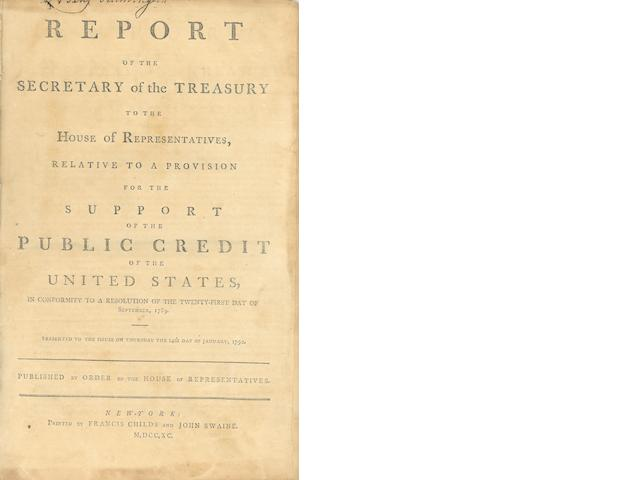 HAMILTON, ALEXANDER. 1757-1804. Report of the Secretary of the Treasury ... for the Support of the Public Credit of the United States ... presented to the House on Thursday the 14th Day of January, 1790. New York: Printed by Francis Childs and John Swaine, 1790.<BR />