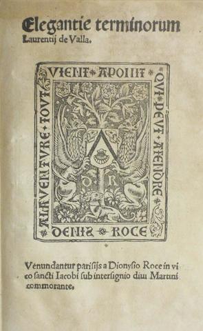 VALLA, LAURENTIUS. 1406-1457. Elegantie terminorum. Paris: Denis Roce, c.1506.
