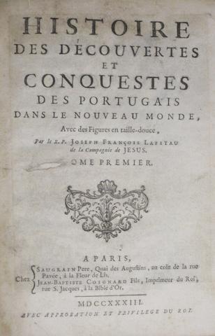 LAFITAU, JOSEPH-FRANCOIS. 1670-1740. Histoire des decouvertes et conquestes des Portugais dans le nouveau monde. Paris: Saugrain, Coignard, 1733.<BR />