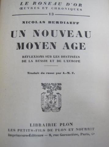 BERDYAEV, NIKOLAI. 1874-1948. Un Nouveau moyen age. Réflexions sur les destinées de la Russie et de l'Europe. Paris: Plon, 1927.<BR />
