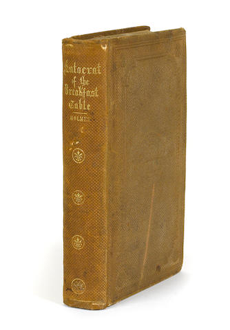 HOLMES, OLIVER WENDELL. The Autocrat of the Breakfast-Table. Boston: Phillips, Sampson and Company, 1858.