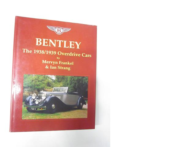 Bentley, The 1938/1939 Overdrive Cars: Mervyn Frankel & Ian Strang,