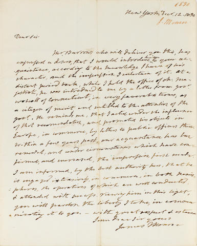 "MONROE, JAMES. 1758-1831. Autograph Letter Signed (""James Monroe""), 1 p, 4to, New York, December 12, 1830, to Nicholas Biddle, with integral autograph address leaf, some offset to ink, light soiling at horizontal crease, otherwise fine."