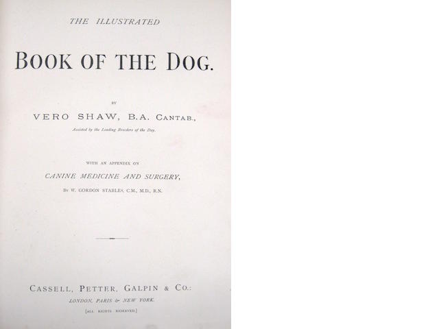 Vero Shaw. The Illustrated Book of the Dog. London: Cassell, [1881].