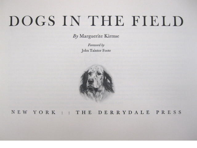 Marguerite Kirmse. Dogs in the Field. New York: Derrydale Press, [1935].