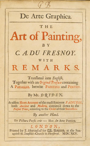 DRYDEN, JOHN, translator. 1. De Arte Graphica. The Art of Painting, by C.A. du Fresnoy. with Remarks. London: J. Heptinstall for W. Rogers, 1695.