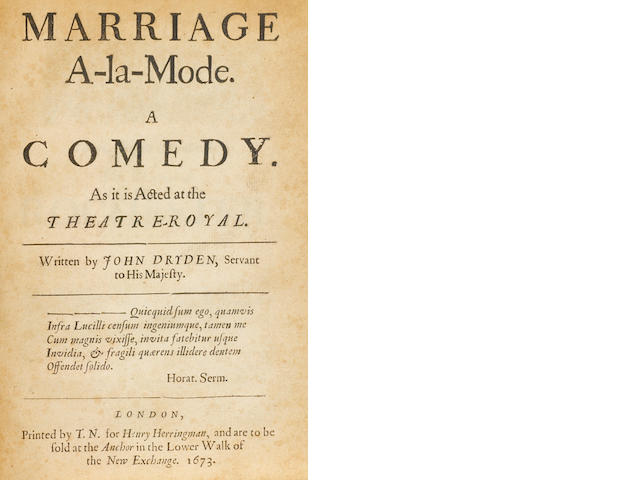 DRYDEN. Marriage a la Mode. 1673.