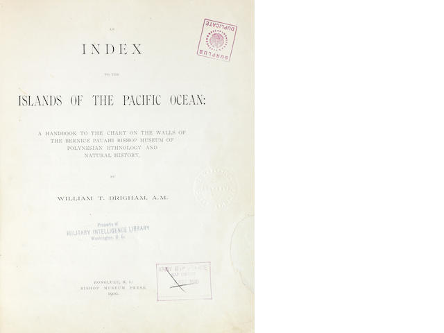 "Brigham, William T., ""An Index to the Islands of the Pacific Ocean; A handbook on the Chart of the Walls of the Bernice Pauahi Bishop Museum of Polynesian Ethnology and Natural History"", Bishop Museum Press, 1900"