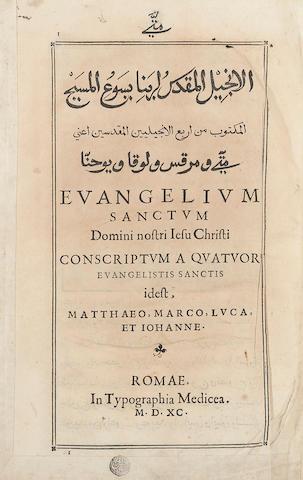 GOSPELS IN ARABIC. Evangelium Sanctum Domini nostri Jesu Christi.... Rome: Typographia Medicea, 1590-[1591].