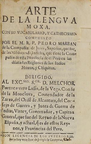 MARBAN, PEDRO. 1647-1713.  Arte de la lengua Moxa, con su vocabulario, y cathecismo. [Lima]: la Imprenta Real de Joseph de Contreras, [1701].<BR />