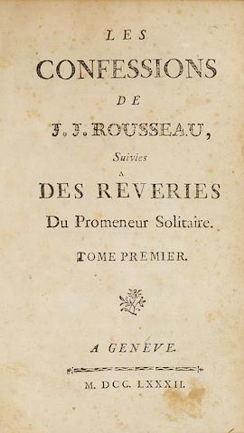 ROUSSEAU, JEAN-JACQUES. 1712-1778. Les confessions de J.J. Rousseau, suivies des reveries du promeneur solitaire. Geneva: [s.n.], 1782-84.
