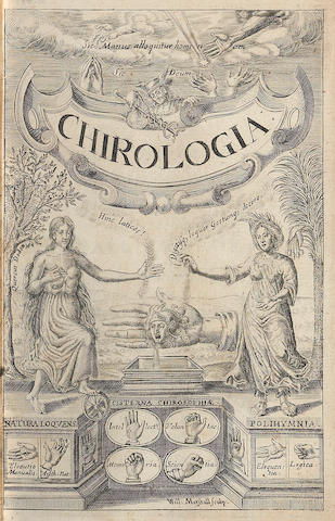 BULWER, JOHN. 1606-1656. Chirologia: or the Naturall Language of the Hand. Composed of the Speaking Motions, and Discoursing Gestures thereof, Whereunto is added Chironomia: Or, the Art of Manuall Rhetoricke. London: Thos. Harper, 1644.