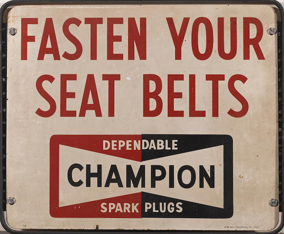 A Champion spark plugs 'fasten your seat belts' double-sided sign, c.1960s,