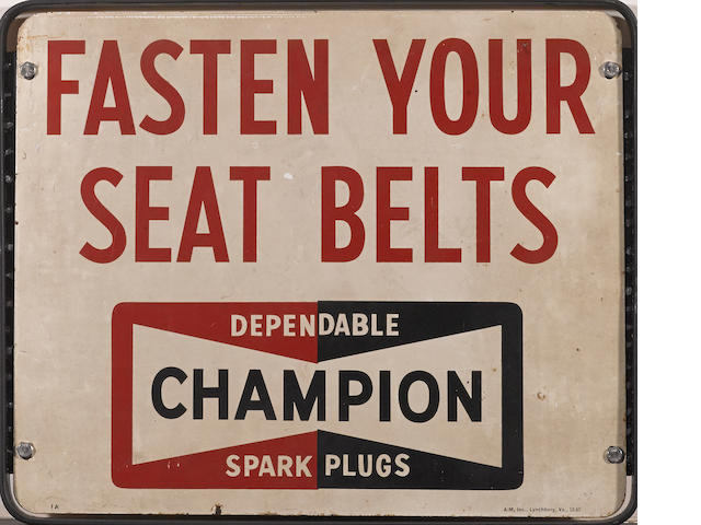 A Champion spark plugs 'fasten your seat belts' double-sided sign, c.1960s