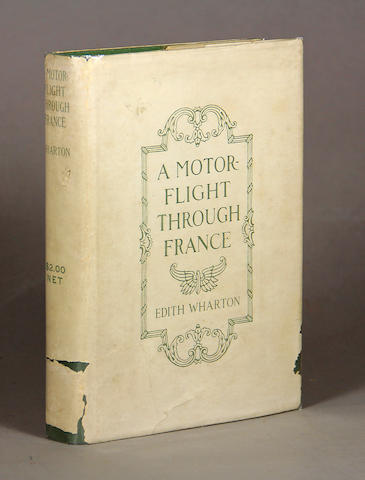 WHARTON, EDITH. 1862-1937. A Motor-Flight Through France. New York: Charles Scribner's Sons, 1908.