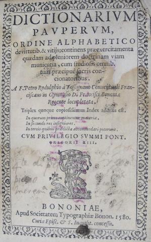 RIDOLPHI, PIETRO. D.1601. Dictionarium Pauperum, ordine alphabetico de virtutib. & vitijs.... Bologna: Societatum Typographiae Bonon, 1580.<BR />