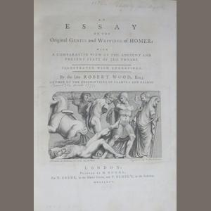 [HOMER.] WOOD, ROBERT. 1717?-1771. An Essay on the Original Genius and Writings of Homer: With a Comparative View of the Ancient and Present State of the Troade. London: T. Payne, and P. Elmsly, 1775..