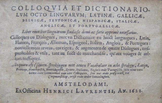 [BARLEMENT, NOEL VAN. D.1531.] Colloquia, et dictionariolum octo linguarum.... Amsterdam: Henry Laurentz, 1622.