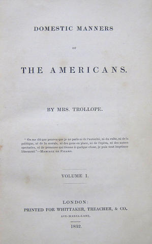 TROLLOPE, FRANCES. 1780-1863. Domestic Manners of the Americans. London: Whittaker, 1832.