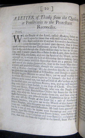 QUAKERS. Three Letters of Thanks to the Protestant Reconciler ... From the Congregations in New-England ... From the Quakers in Pennsylvania. London: Benjamin Took, 1683.