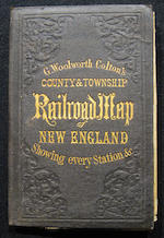 COLTON, G. WOOLWORTH. County & Township Railroad Map of New England, with adjacent portions of New York, Canada & New Brunswick. New York: G.W. & C.B. Colton, 1867.<BR />