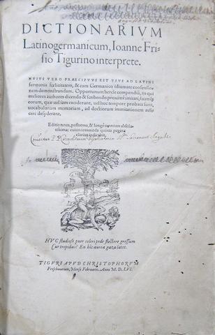 FRISIUS, JOHANNES JACOBUS. Dictionarium Latinogermanicum.... Zurich: Christoph Froschouer, 1556.