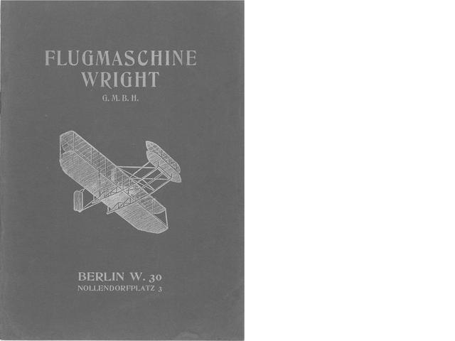 FIRST SALES BROCHURE FOR A WRIGHT PLANE. 1.  Flugmaschine Wright G.m.b.H. Berlin: G. Braunbeck, [1909].